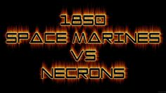 Warhammer 40k Battle Report Space Marines vs Necrons - FNP Wargamers Ep 24