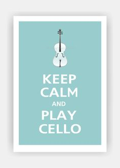 Keep Calm and PLAY CELLO Poster