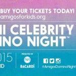 Amigos For Kids 2015 Miami Celebrity Domino Night: http://www.soflanights.com/?p=144463