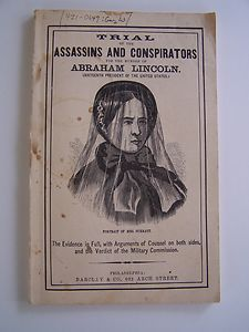 Barclay & Co. 1865 publication of the Trail of the Assassins and Conspirators of Abraham Lincoln. This copy features image of Mrs. Surratt. She was found guilty and sentenced to hanging with three other of the Conspirators.