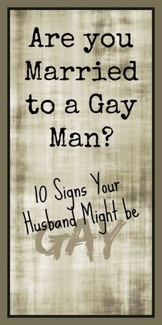 Is My Husband Gay Signs 78