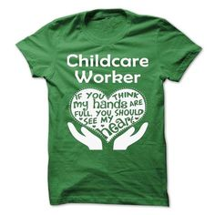 Childcare Worker T Shirts, Hoodies. Check price ==► https://www.sunfrog.com/No-Category/Childcare-Worker-71321909-Guys.html?41382 $21