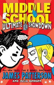 Ultimate Showdown (Middle School #5)  by James Patterson, Julia Bergen, Alec Longstreth (illustrator)