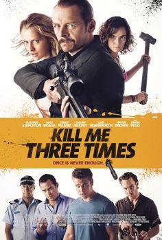 Kill Me Three Times: peli convencional, cartel convencional