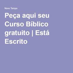 Peça aqui seu Curso Bíblico gratuito | Está Escrito