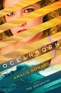 Oceanborn (The Aquarathi #2) - Amalie Howard. Harlequin Teen fbook page