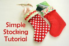 So simple stocking tutorial.I'm sensing customized stockings this year! Diy Christmas Stocking Pattern, Easy Christmas Crafts, Christmas Sewing, Homemade Christmas, Simple Christmas, Christmas Ideas, Christmas Neighbor, Green Christmas, Christmas Holiday