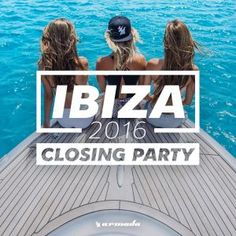 Armada Music - Ibiza Closing Party 2016 (2016) http://losslessbest.com/10430-armada-music-ibiza-closing-party-2016-2016.html Format: FLAC (tracks) Quality: lossless Sample Rate: 44.1 kHz / 16 Bit Source: Digital download Artist: Various Title: Ibiza Closing Party 2016 Label, Catalog: Armada Music Genre: Dance Release Date: 2016 Scans: not included Size .zip: ~ 960 mb