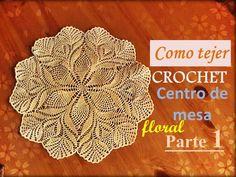 Como tejer a crochet un centro de mesa floral parte 1(diestro)