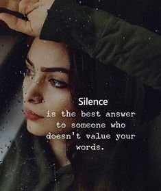 girl quotes 60 Inspirational Quotes About Life Guaranteed To Brighten Your Day Citation Silence, Silence Quotes, Quotes About Attitude, Attitude Thoughts, Life Thoughts, Short Inspirational Quotes, Inspiring Quotes About Life, Motivational Quotes, The Words