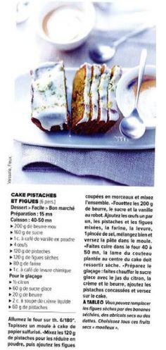 Cake pistaches et figues