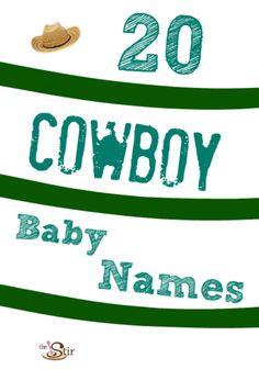 "So many good ""cowboy"" baby names in here. http://thestir.cafemom.com/pregnancy/164196/20_outlaw_cowboy_baby_names?utm_medium=sm&utm_source=pinterest&utm_content=thestir"