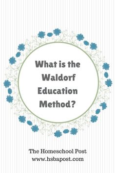 What is the Waldorf Education Method? at The Homeschool Post