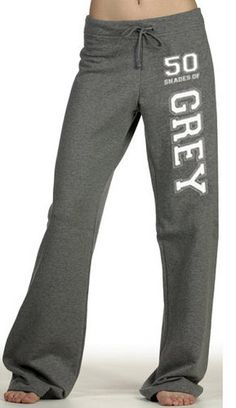 Fifty Shades of Grey Dark Heather Womens Sweat Pants w/Laters Baby on the back - unofficial fifty shades of grey. $24.95, via Etsy.