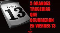 5 Grandes tragedias que ocurrieron en viernes 13