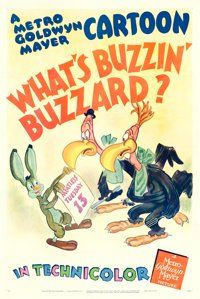 "What's Buzzin' Buzzard? (MGM, 1943). Tex Avery One Sheet (27"" X 41"")"