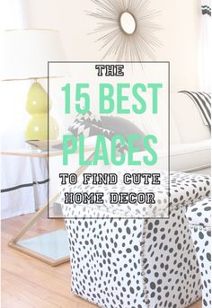 The best places to find cute home decor. #homedecor #decor #interiordesign