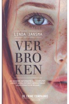 https://nickyzbookz.nl/linda-jansma-verbroken #thrillers#boek#covers#thecrimecompagnie