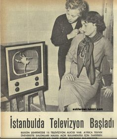 The start of the television trial broadcasts at Istanbul Technical University . Old Pictures, Old Photos, Old Poster, Istanbul, Mini Tv, Old Advertisements, Old Newspaper, History Photos, Historical Pictures