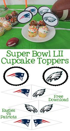 Super Bowl Cupcake Toppers Free Printables - Download these Free Super Bowl 52 Cupcake Toppers that feature the Philadelphia Eagles and the New England Patriots. They are the perfect party printables for your game day football party. #SuperBowl #football #Eagles #Patriots #freeprintable #SuperBowlParty