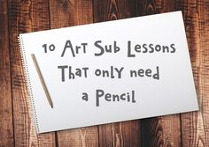 10 Art Sub Lessons. Be prepared and reduce your workload by using these ready made sub lessons that only need a pencil. 10 Art Sub Lessons. Be prepared and reduce your workload by using these ready made sub lessons that only need a pencil. Art Substitute Plans, Art Sub Plans, Art Lesson Plans, Middle School Art Projects, Art School, High School, School Plan, School Ideas, Freetime Activities