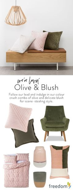 New day, new dawn! The change in seasons heralds the much-anticipated arrival of our fresh new interior trends and the freedom just-gotta-haves that you need to style each look. Follow our lead and indulge in our colour crush combo of olive and delicate blush. A scene-stealing trend that pairs perfectly with velvet, invite this dream team into your home for an elegant refresh.