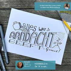 Handletteren - De A is van ... Bullet Journal Diy, Bullet Journal Quotes, Handlettering For Beginners, Heart Journal, Watercolor Birthday Cards, Drawing Letters, Doodle Lettering, Doodles Zentangles, Journal Inspiration
