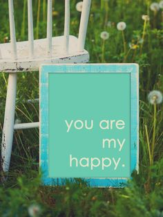 You Are My Happy