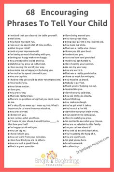 68 Encouraging Phrases To Tell Your Child Words Of Encouragement For Kids, Encouraging Phrases, Encouraging Words For Kids, Gentle Parenting, Parenting Advice, Kids And Parenting, Peaceful Parenting, Parenting Humor, Teaching Kids