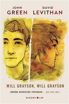 #book #BokowyLas #Will Frayson #JohnGreen #http://kochamczytack.blogspot.com