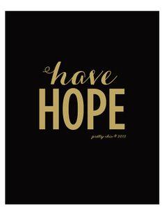 Have Hope Art Print  Inspirational Art  Faith  by prettychicsf, $15.00
