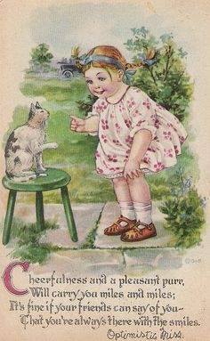 Cheerfulness and a pleasant purr will carry you miles and miles Retro Kids, Vintage Birthday Cards, Vintage Greeting Cards, Vintage Pictures, Vintage Images, Old Cards, Vintage Nursery, Vintage Cat, Vintage Children