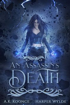An Assassin's Death: A Reverse Harem Series (The Huntress Series Book by [Koonce, A. Books To Buy, New Books, Books To Read, Book Suggestions, Book Recommendations, Assassin, Feel Good Books, Beautiful Book Covers, Books For Teens