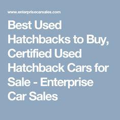 Best Used Hatchbacks to Buy, Certified Used Hatchback Cars for Sale - Enterprise Car Sales