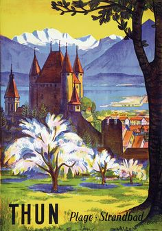 Vintage Travel Poster of #Thun in Switzerland - by Etienne Clare, 1938 – Vintage Plakat Thung mit Sicht aufs #Schloss aus dem Jahre 1939 vom Maler, Holzschneider und Grafiker Etienne Clare. | bestswiss.ch