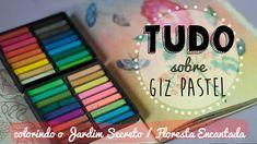 TUDO sobre GIZ PASTEL - Como colorir fundos no Jardim Secreto e Floresta...