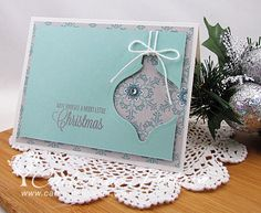 Catherine Pooler: Creativity Grows Here – Holiday Ornament Cut out card - 12/7/13.  (PTI: Rustic Wreath - sentiment).  (SU: Keepsakes Ornament framelits; Winter Frost dsp).).