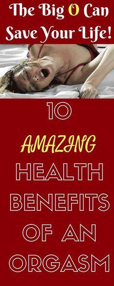 10 Amazing Health Benefits of an Orgasm