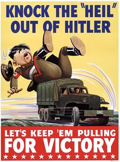 """'Knock the """"Heil"""" out of Hitler -- Let's Keep 'Em Pulling For Victory"""""""