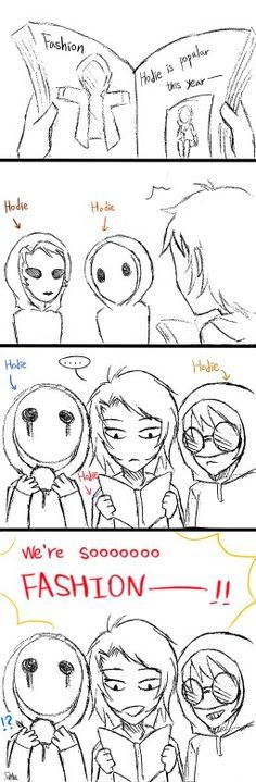Yaaaa always noticed so many hoods .... I mean ones named hoodie!!!