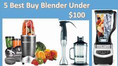 Top 5 Best Buy Blender Under $100 | Best Blender to Buy Under $100 | Best Blenders Under $100 ............................................................................................................... Get FULL REVIEWS and PRICE List for the BLENDER
