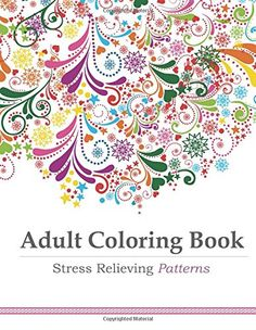 Adult Coloring Book: Stress Relieving Patterns by Adult Coloring Book Artists http://www.amazon.com/dp/1941325122/ref=cm_sw_r_pi_dp_IsCFvb06N1ARM