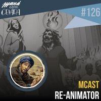 MCast #126 - Re-Animator de heroisbc na SoundCloud