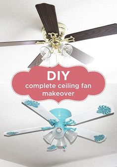 DIY Complete Ceiling Fan Makeover Yes!! Exactly what I was looking for! Love the turquoise!