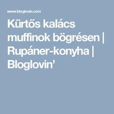 Kürtős kalács muffinok bögrésen   Rupáner-konyha   Bloglovin'