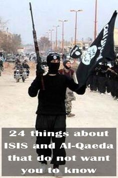 24 things about ISIS and Al-Qaeda that do not want you to know - Trivota