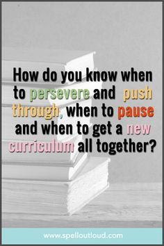 Great suggestions on when to pause, push through, or put aside a #homeschool curriculum.