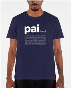 "Camiseta ""Pai - Definição""  Artist: DAFUQLOJA Mens Tops, T Shirt, Fashion, Pregnancy, Gifts, Sun, Craft, Ideas, T Shirts"