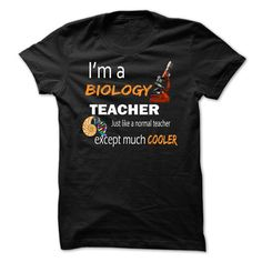 Funny Teacher T Shirts - Biology Education Teacher Cooler Makes an awesome gift. The slogan on the shirt says 'I'm a biology teacher, just like a normal teacher, except much Cool Hoodies, Cool Shirts, Funny Shirts, Tee Shirts, Hoodie Sweatshirts, Sweatshirts Vintage, Awesome Shirts, Diy Shirt, Vintage Shirts
