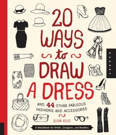 Really Cool Presents for 12 Year Old Girls! 20 ways to draw a dress and more of the #BestGiftsforGirls
